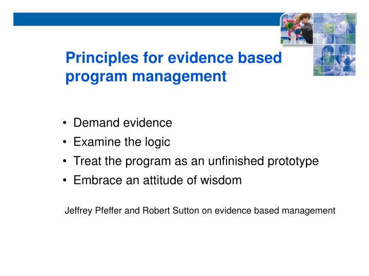 Principles for evidence based program management
