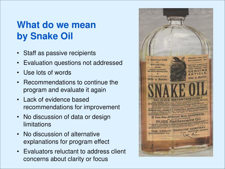 What do we mean by Snake Oil