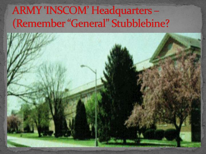 "ARMY 'INSCOM' Headquarters – (Remember ""General"""