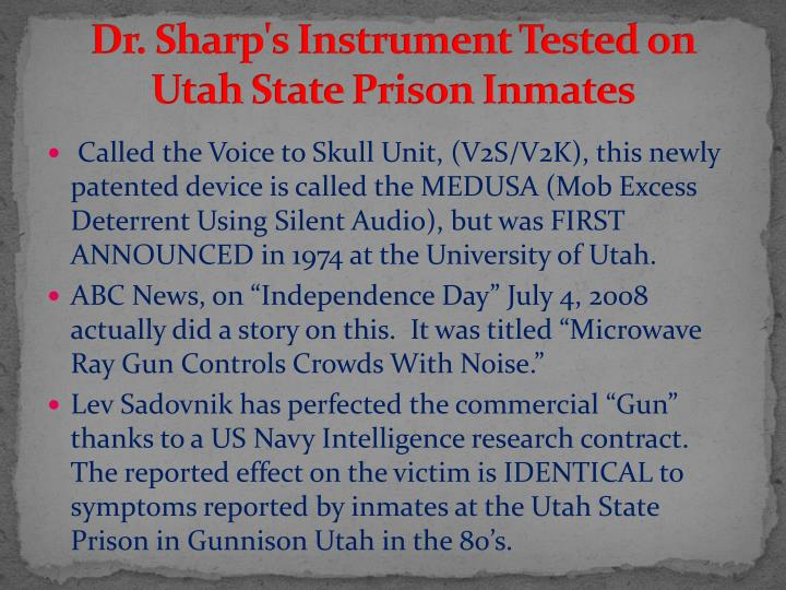 Dr. Sharp's Instrument Tested on Utah State Prison Inmates