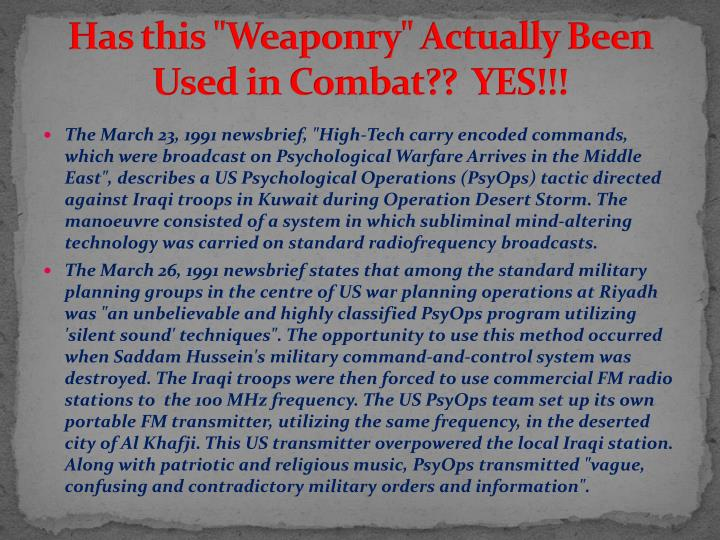 "Has this ""Weaponry"" Actually Been Used in Combat??  YES!!!"