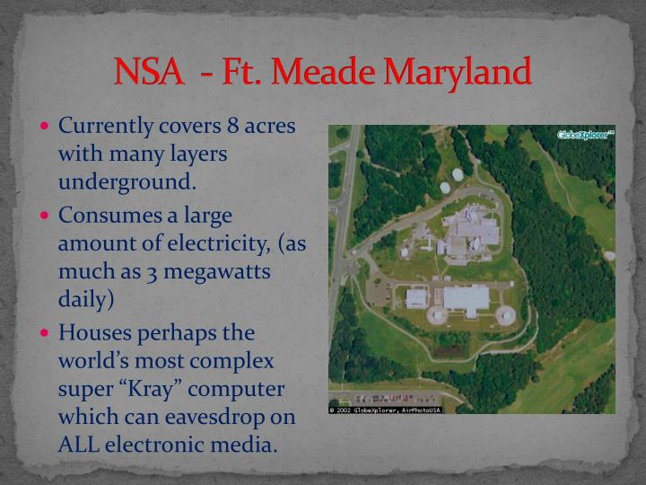 NSA  - Ft. Meade Maryland
