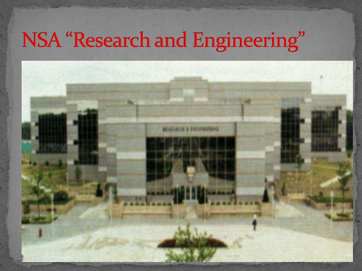 "NSA ""Research and Engineering"""