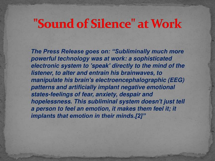 """Sound of Silence"" at Work"