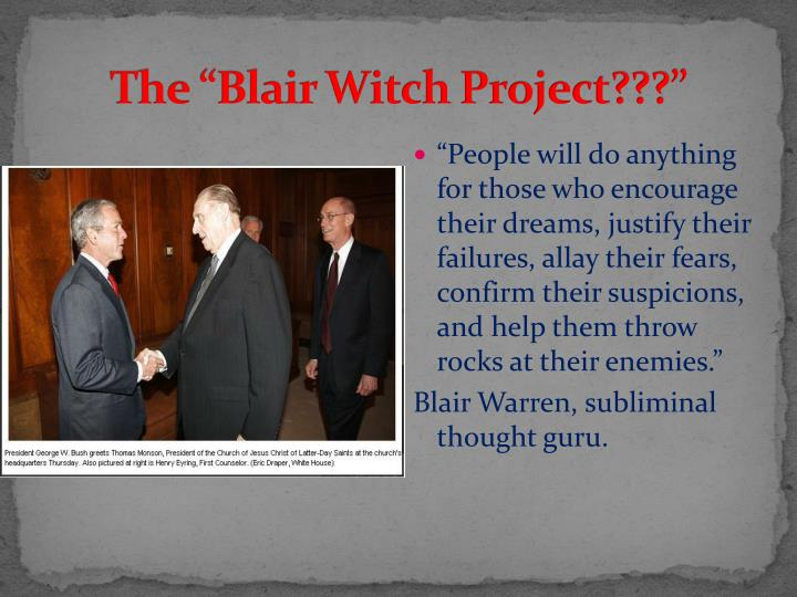 "The ""Blair Witch Project???"""