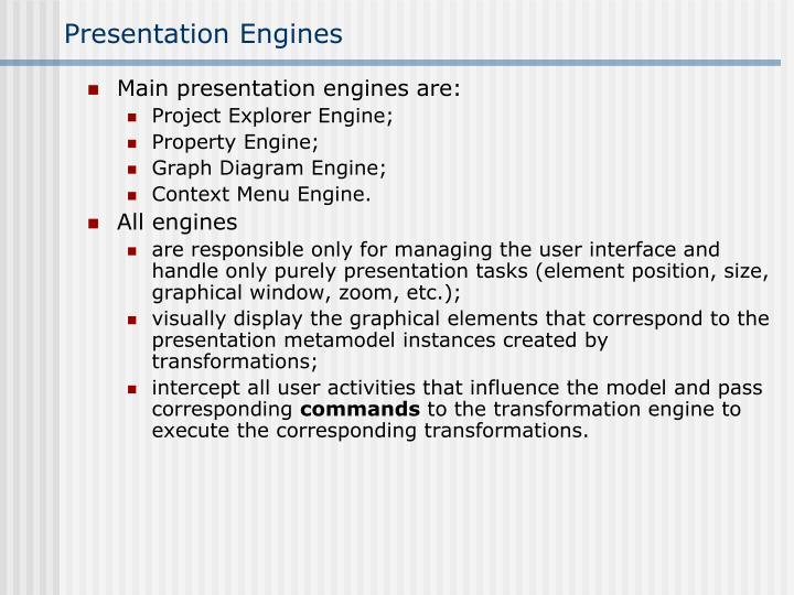 Presentation Engines