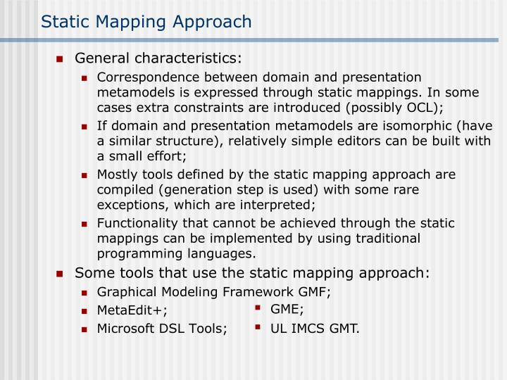 Static mapping approach