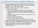 transformation driven tool platform metaclipse
