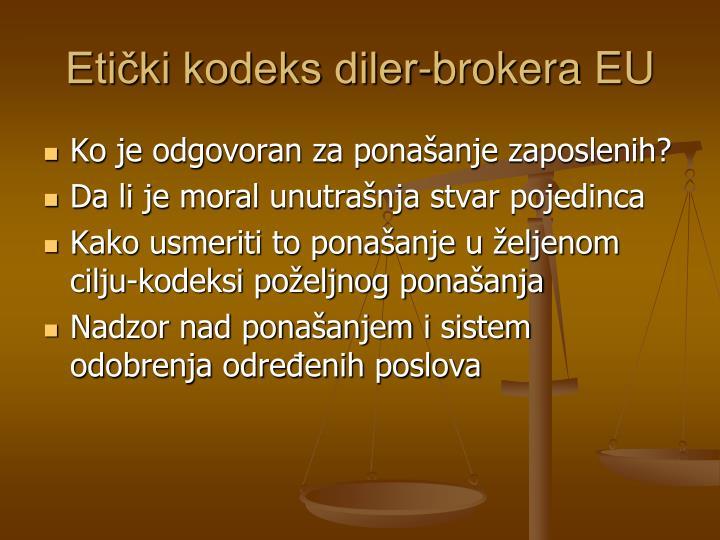 Etički kodeks diler-brokera EU