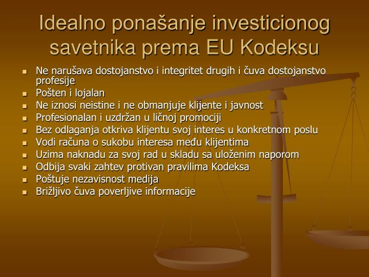 Idealno ponašanje investicionog savetnika prema EU Kodeksu