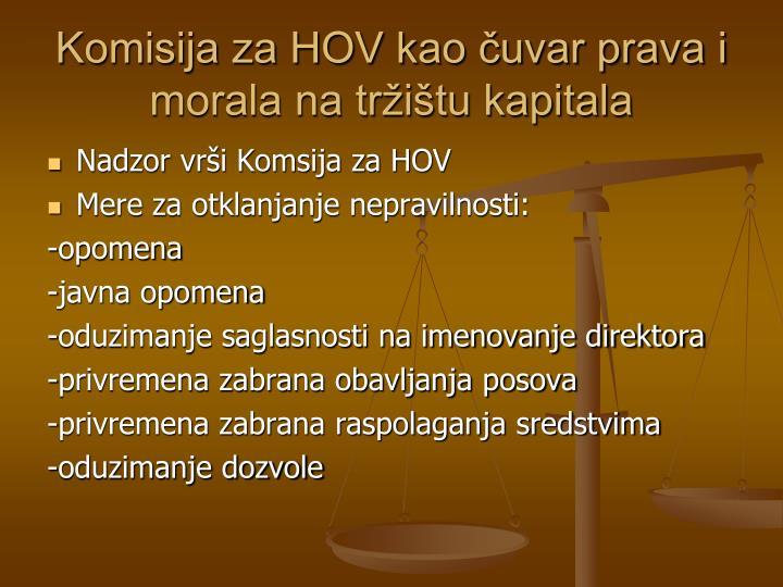 Komisija za HOV kao čuvar prava i morala na tržištu kapitala