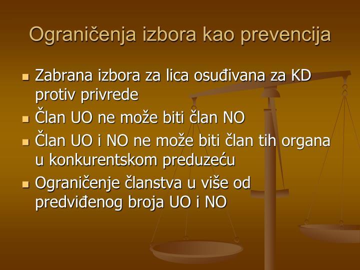Ograničenja izbora kao prevencija