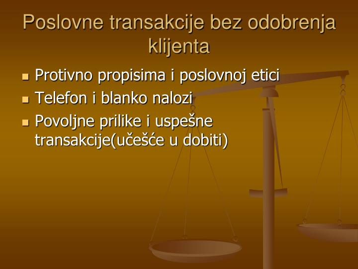 Poslovne transakcije bez odobrenja klijenta