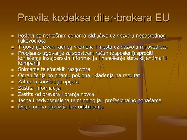 Pravila kodeksa diler-brokera EU