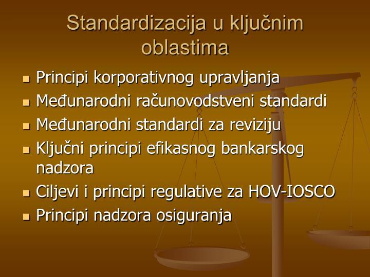 Standardizacija u ključnim oblastima