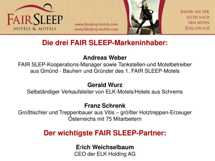 Die drei FAIR SLEEP-Markeninhaber: