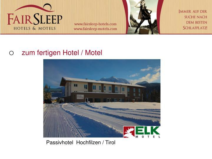 Passivhotel  Hochfilzen / Tirol