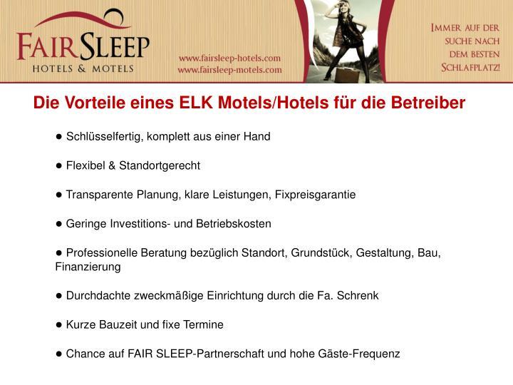 Die Vorteile eines ELK Motels/Hotels für die Betreiber
