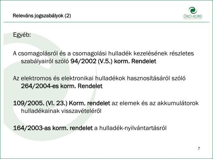 Releváns jogszabályok (2)