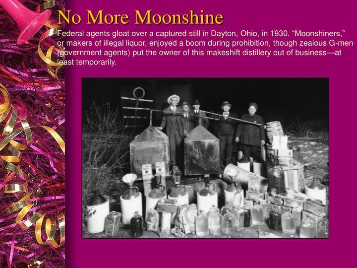 No More Moonshine