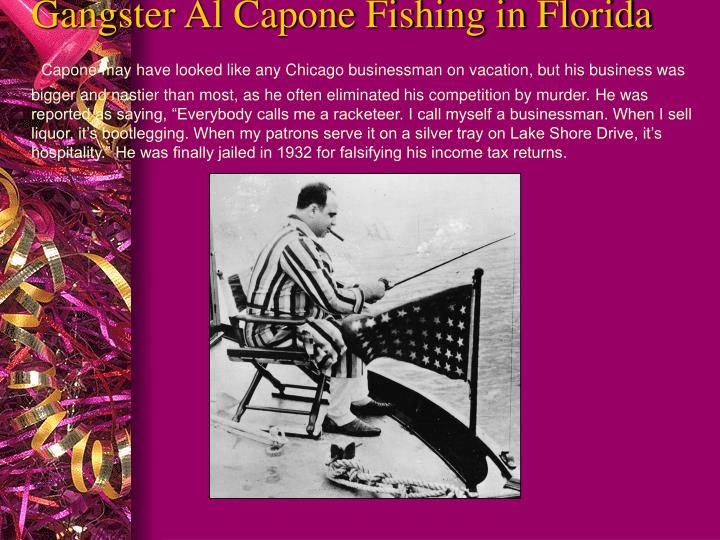 Gangster Al Capone Fishing in Florida