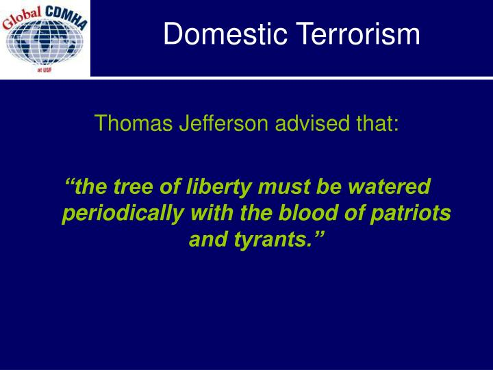 Thomas Jefferson advised that: