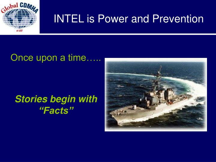 INTEL is Power and Prevention