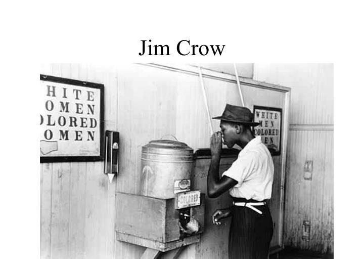 Jim Crow