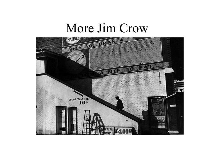 More Jim Crow