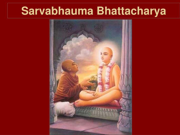 Sarvabhauma Bhattacharya