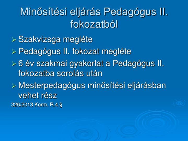 Minősítési eljárás Pedagógus II. fokozatból