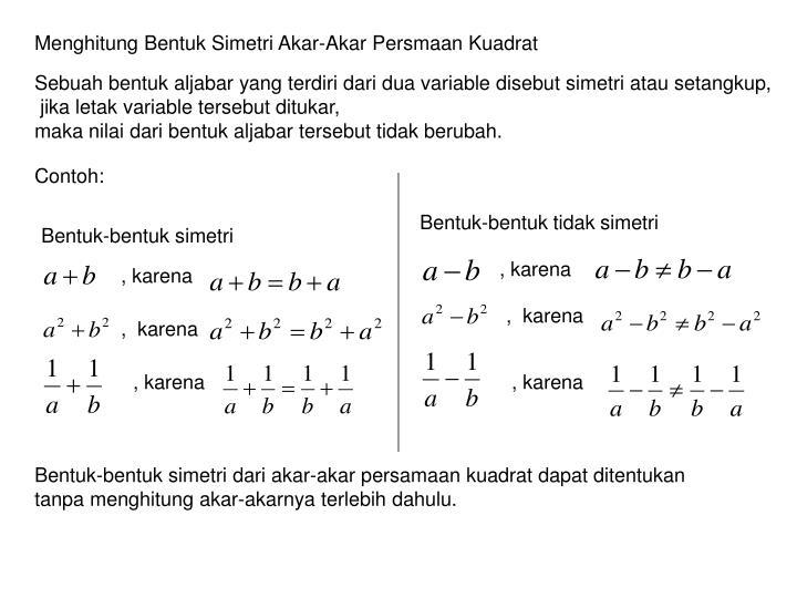 Menghitung Bentuk Simetri Akar-Akar Persmaan Kuadrat