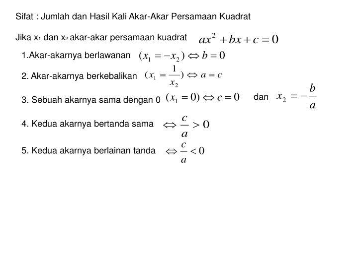 Sifat : Jumlah dan Hasil Kali Akar-Akar Persamaan Kuadrat