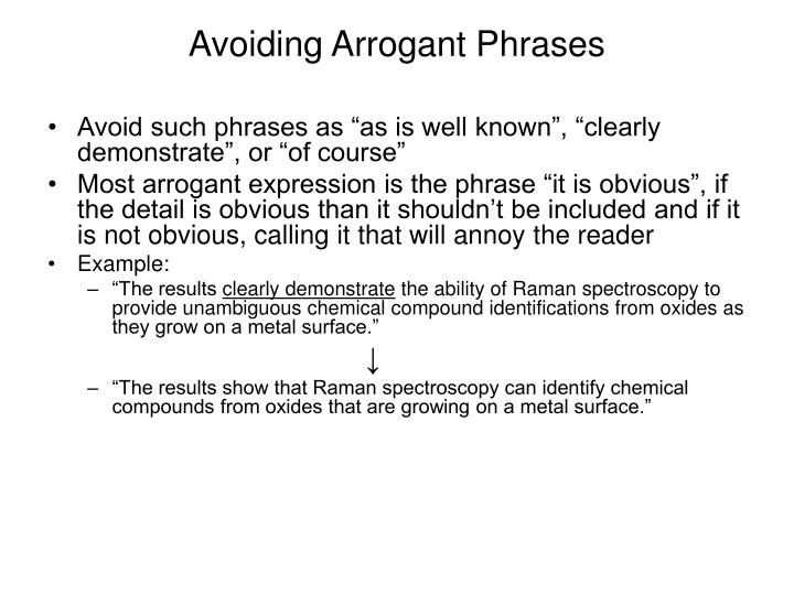 Avoiding Arrogant Phrases