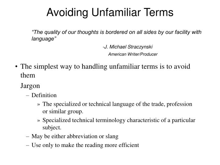 Avoiding Unfamiliar Terms