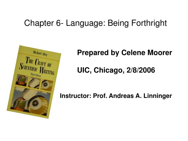 Chapter 6- Language: Being Forthright