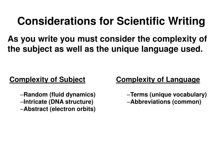 Considerations for Scientific Writing