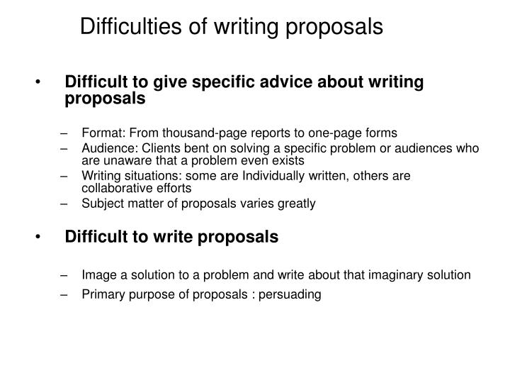 Difficulties of writing proposals
