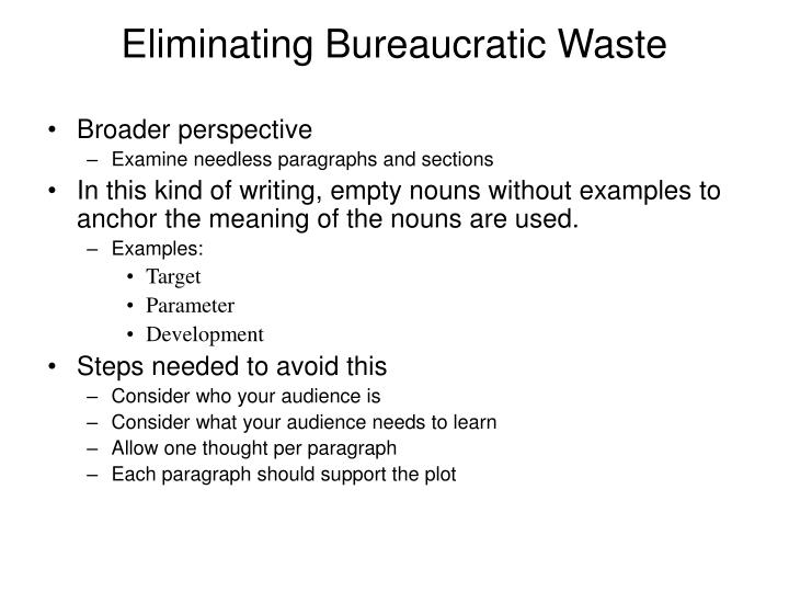 Eliminating Bureaucratic Waste