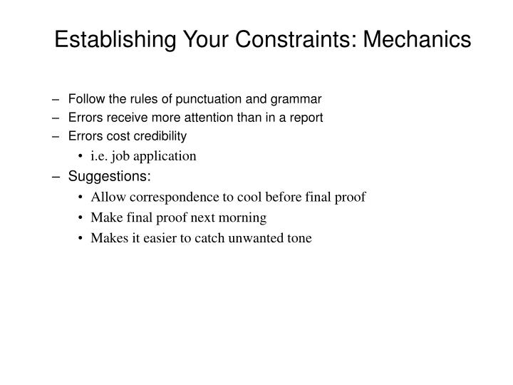 Establishing Your Constraints: Mechanics