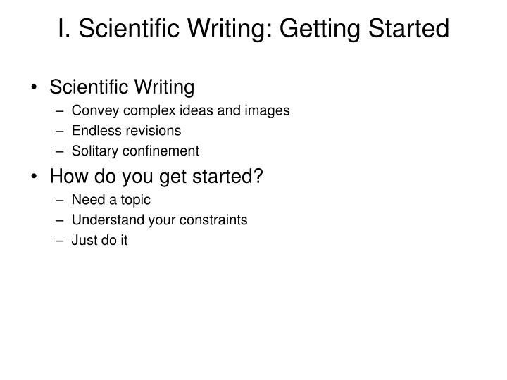 I. Scientific Writing: Getting Started