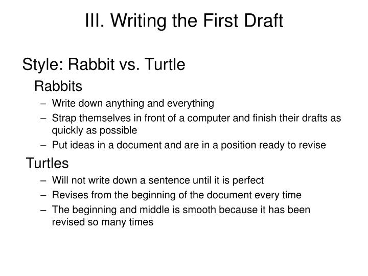 III. Writing the First Draft