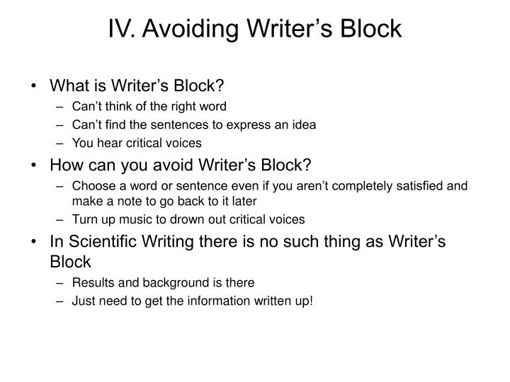 IV. Avoiding Writer's Block