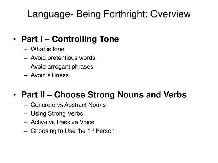 Language- Being Forthright: Overview