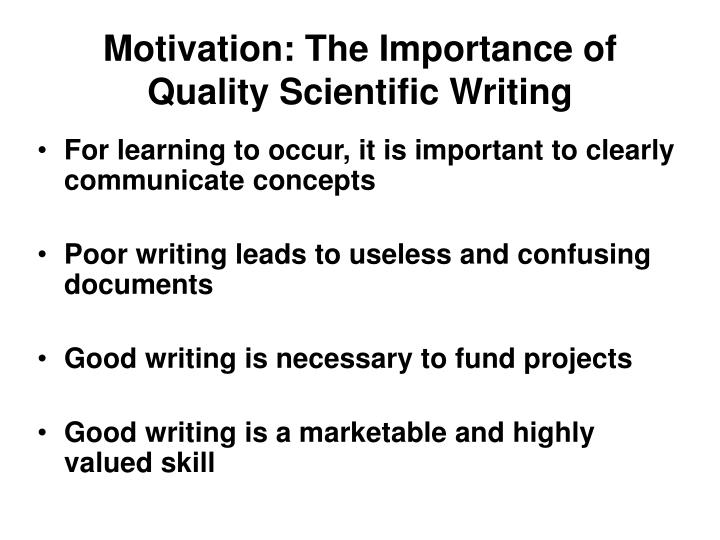 Motivation: The Importance of Quality Scientific Writing