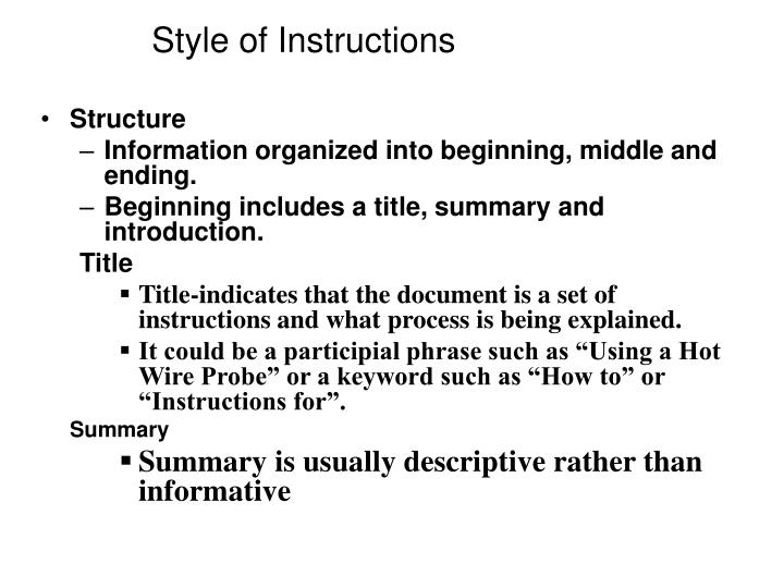 Style of Instructions