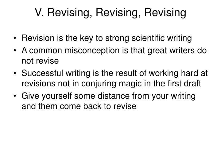 V. Revising, Revising, Revising