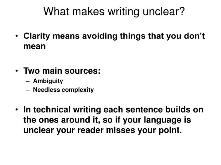 What makes writing unclear?