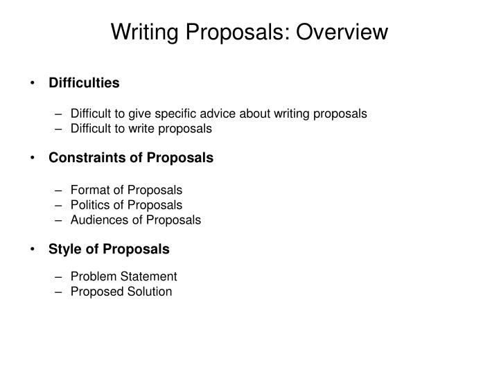 Writing Proposals: Overview