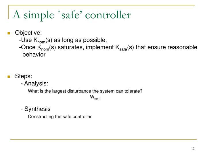 A simple `safe' controller